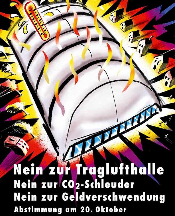 Plakat Nein zur Traglufthalle